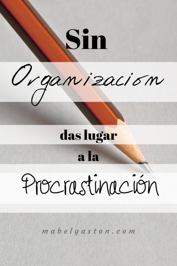 Procrastinación (mi año aún no termina)