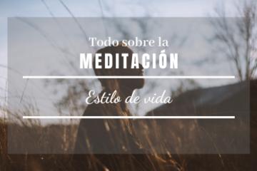Todo sobre la meditación