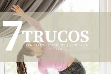 7 trucos para hacer ejercicios